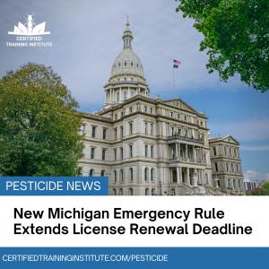 New Michigan Emergency Rule Extends License Renewal Deadline